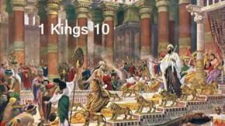 1 Kings 10 (with text - press on more info. of video on the side)