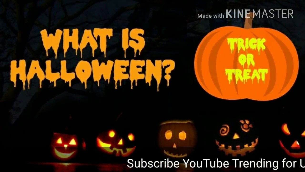 what is the story behind halloween and why do children trick or treatyoutube trending