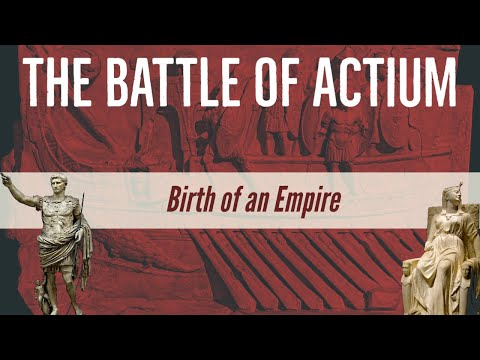 The Battle of Actium and the Birth of an Empire ~ Journalist / Historian Joshua J. Mark