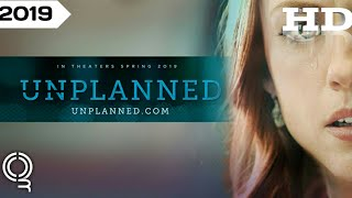 Unplanned | 2019 Official Movie Trailer #Drama Film