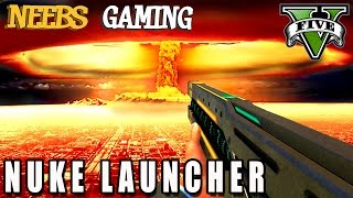 GTA 5 - NUKE LAUNCHER MOD - FUNNY MOMENTS - Grand Theft Auto Gameplay Video