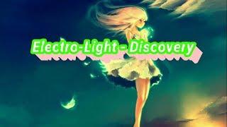 Electro-Light - Discovery | |nhạc dj bay mất xác gây nghiện | Music điện tử 2017