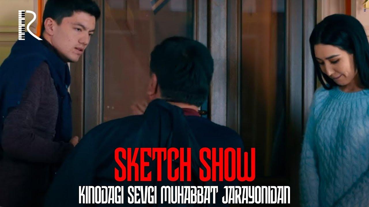 Sketch SHOW - 63-soni - Kinodagi sevgi muhabbat jarayonidan