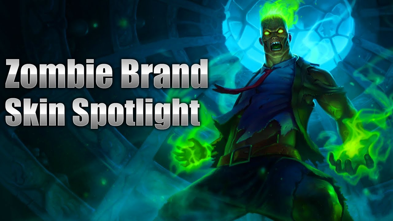 Lol Champions Wallpaper Hd Zombie Brand Skin Spotlight League Of Legends Youtube