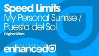 Speed Limits - Puesta del Sol (Original Mix) [OUT NOW]