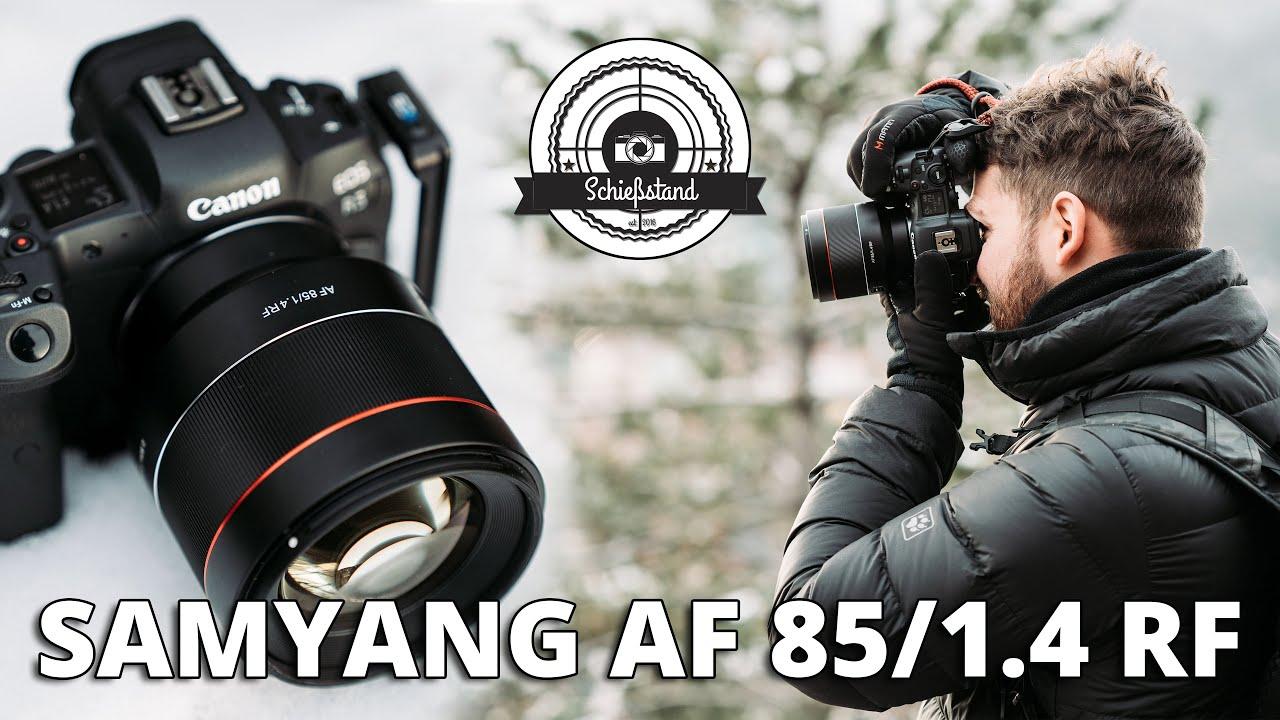 Wie gut sind die ersten alternativen Auto-Fokus Objektive für Canon RF? SAMYANG AF 85/1.4 RF Review