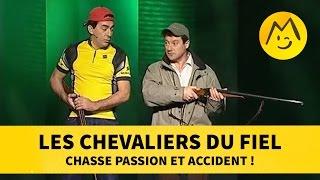 Les Chevaliers du Fiel : chasse passion et accident !