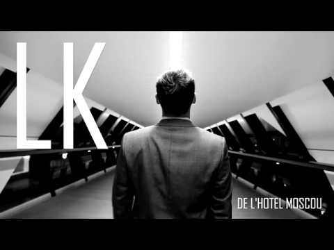 Youtube: LK de l'Hotel Moscou – Xanadu