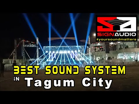 SIGN AUDIO The Best Sound System In Tagum City