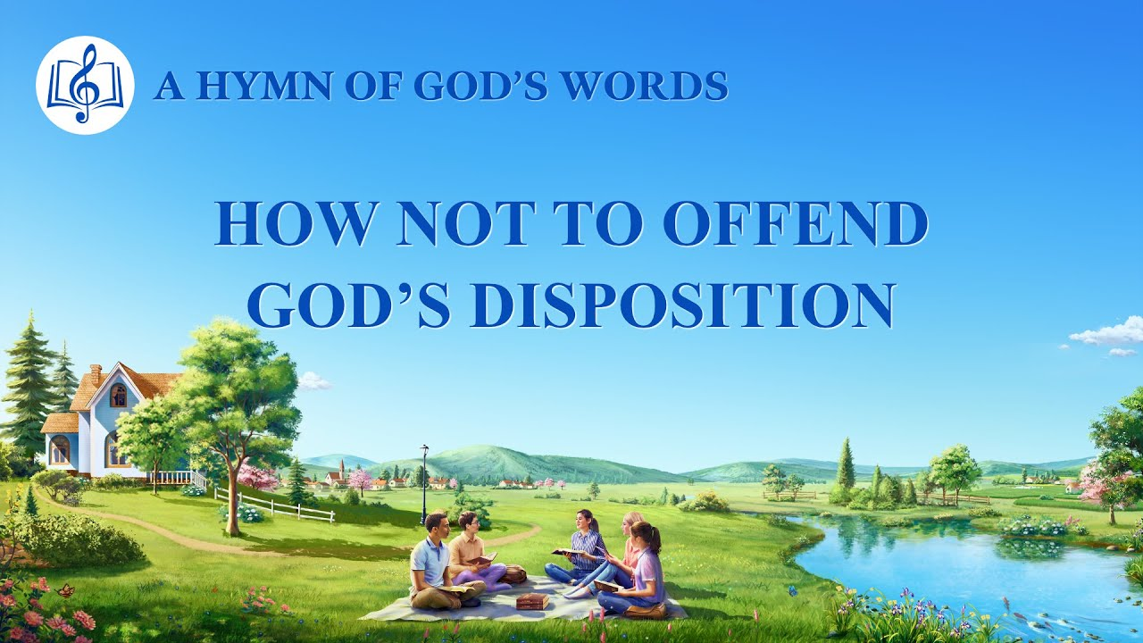 """2020 English Christian Song With Lyrics   """"How Not to Offend God's Disposition"""""""