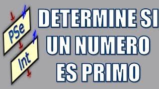 PseInt - Determinar si un número es primo
