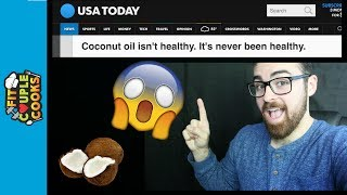 Is Coconut Oil Good For You? Reaction to AHA USA Today Article