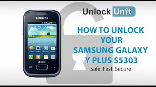 UNLOCK SAMSUNG GALAXY Y PLUS S5303 - HOW TO UNLOCK SAMSUNG GALAXY Y PLUS S5303