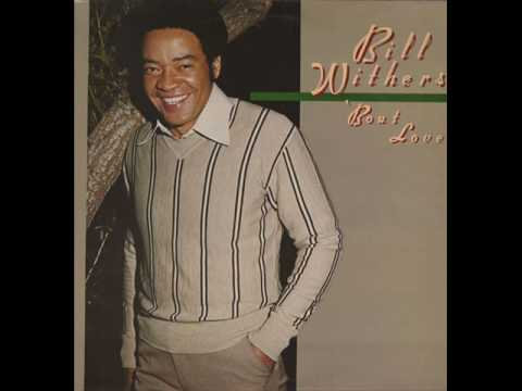 Bill Withers - Love