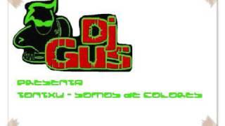 Tontxu - Somos De Colores