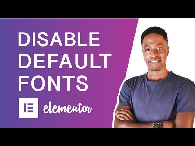 How to Disable Elementor's Default Fonts