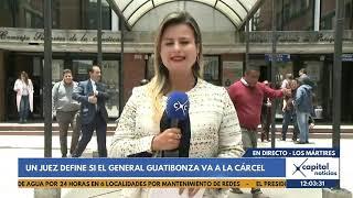 Procuraduría pide cárcel para el general (r) Humberto Guatibonza