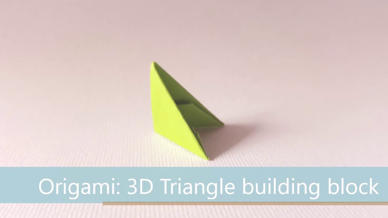 Origami 3D Triangle Building Block
