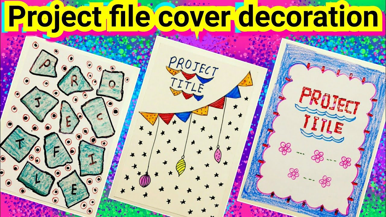 Project File Cover Decoration Ideas Project File Decoration Ideas