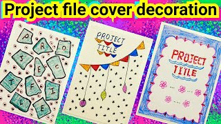 Project File Cover Decoration Ideas Project File Decoration Ideas Project File Design Page Youtube