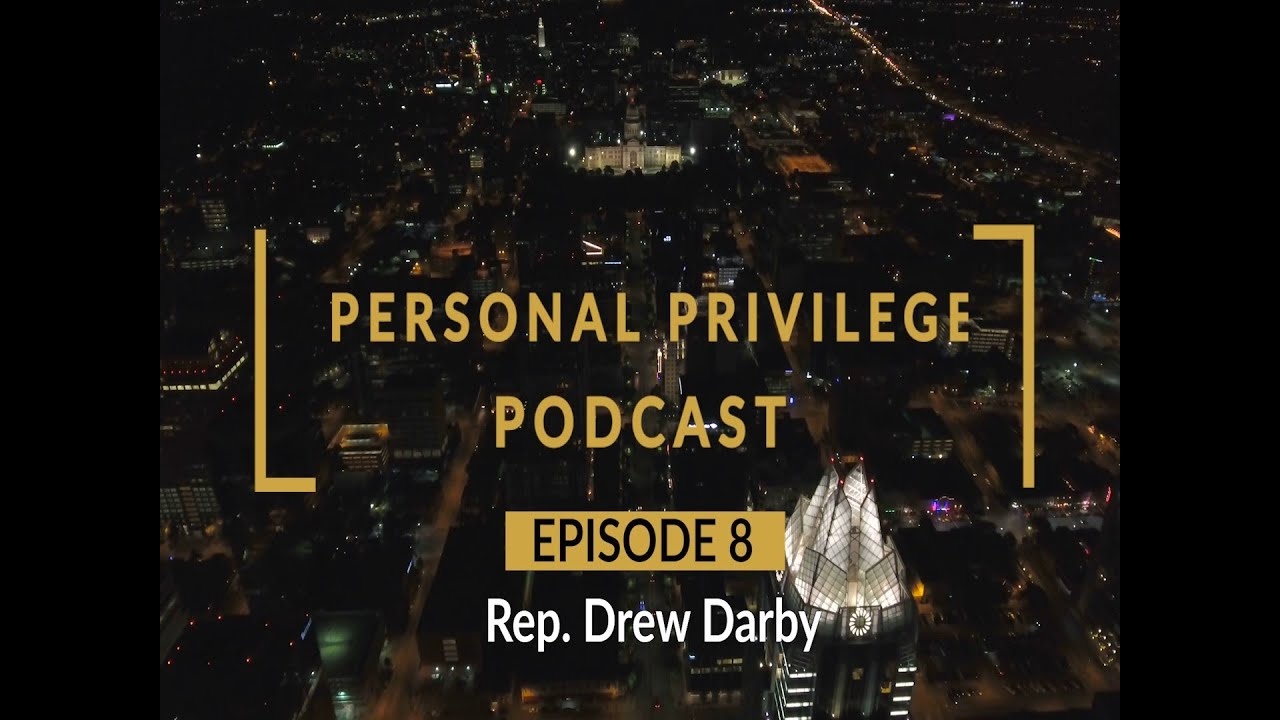 Personal Privilege with Rep. Drew Darby