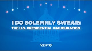 I Do Solemnly Swear: The U.S. Presidential Inauguration Virtual Field Trip | Discovery Education