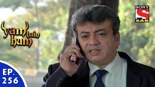 Yam Hain Hum - यम हैं हम - Episode 256 - 9th December, 2015