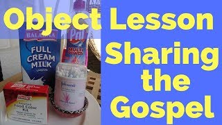 Object Lesson On Sharing The Gospel