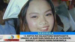 13-anyos Na Dalagitang Nakipagkita Umano Sa Kanyang Nakilala Sa Facebook,  Nawaw