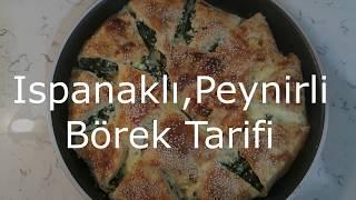Ispanaklı Peynirli Börek Tarifi-Pratik Tarifler