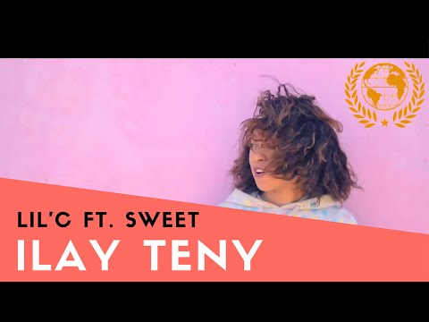 Lil`C - Ilay Teny Ft. Sweet Legacy
