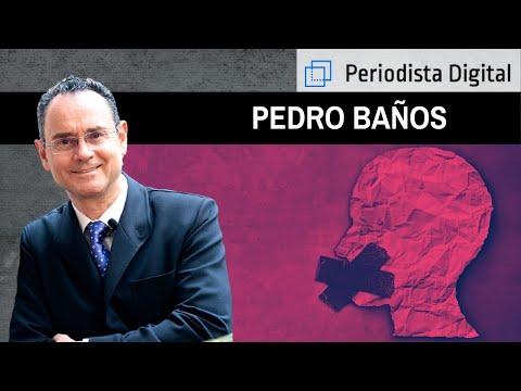 """Pedro Baños: """"Vivimos en un estado de censura"""""""