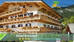Hotel Schörhof - Saalfelden Hotels, Austria