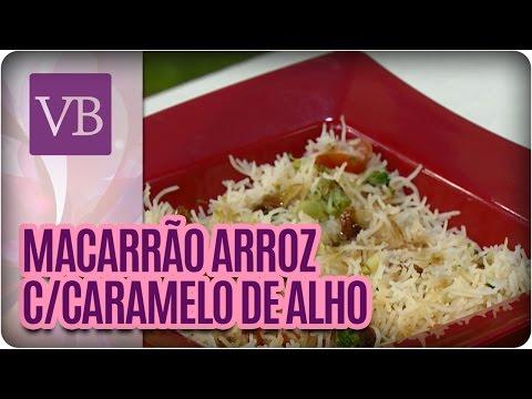 Macarrão de arroz ao caramelo de alho - Você Bonita (14/06/16)