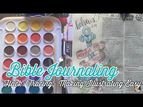 Bible Journaling Hack: Tracing- Making Illustrating Easy