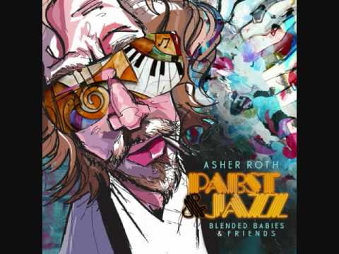 Pabst & Jazz - Asher Roth feat. Hassani Kwess & Kenny Keys