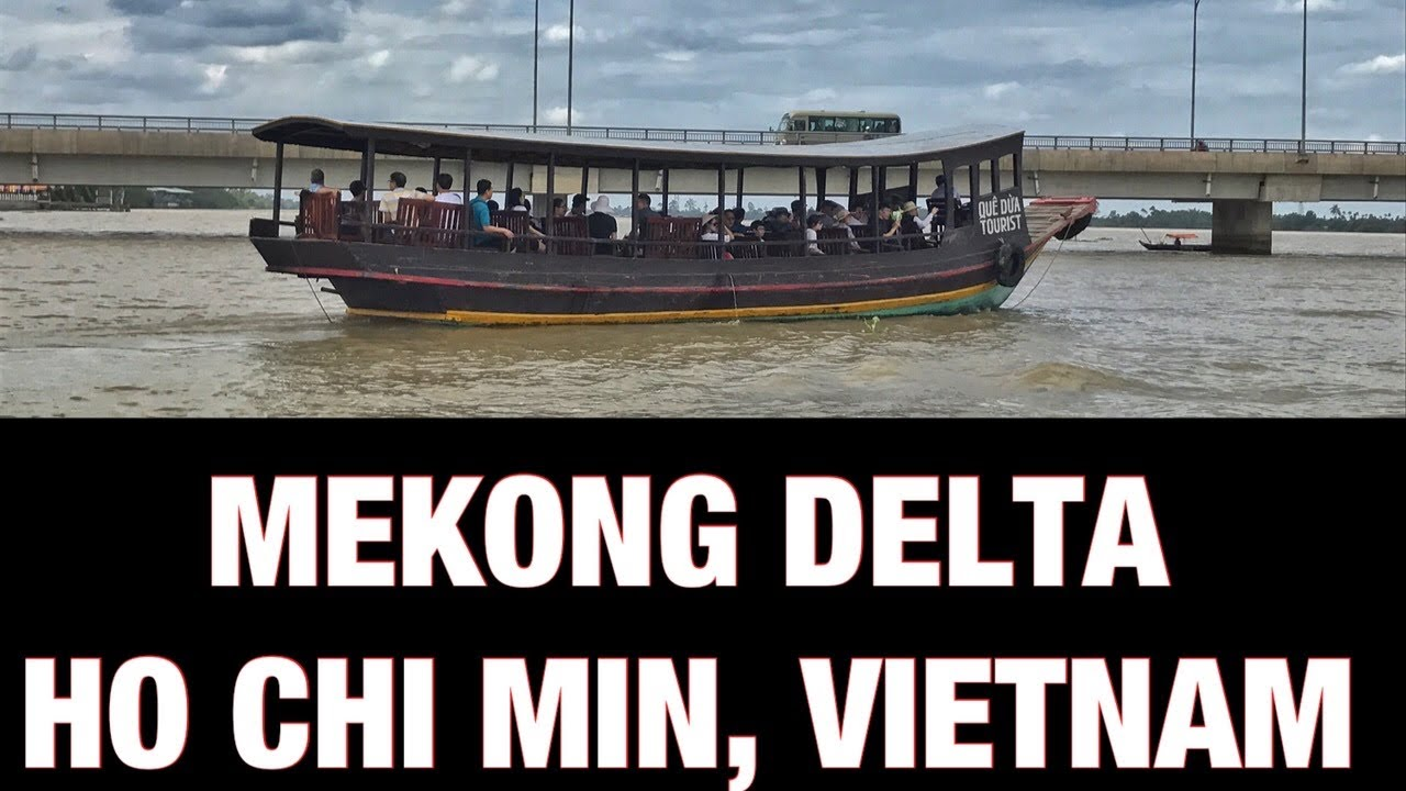MEKONG DELTA TOUR| HO CHI MIN, VIETNAM