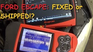 Ford Escape: Do We Fix It Or Ship It!? - Part II