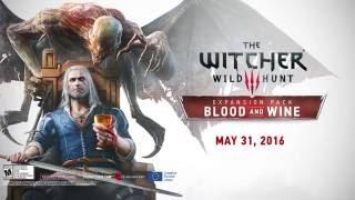 [Ведьмак 3: Дикая охота — Кровь и вино] Трейлер к выходу дополнения