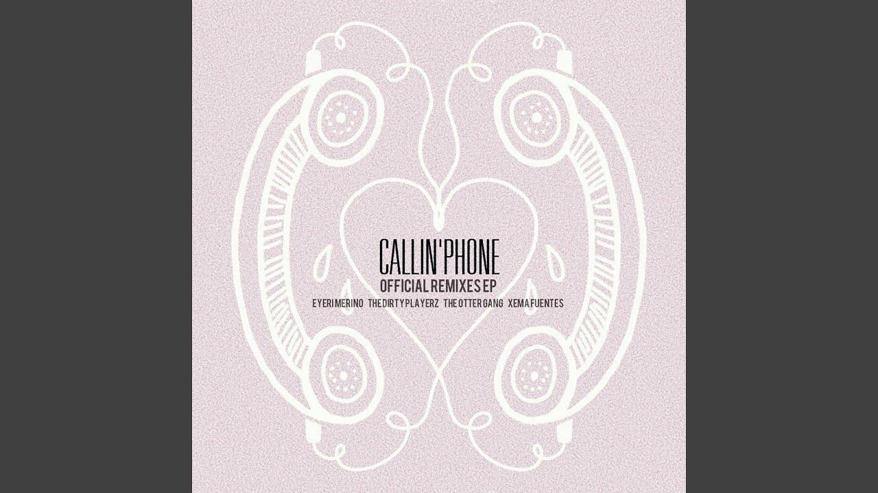 Callin' Phone (feat. Teenage Pistol) (Xema Fuentes Remix)