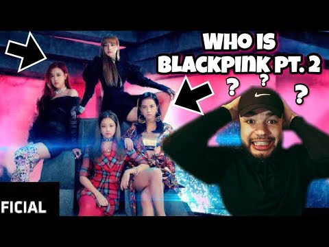 BlackPink (DDU-DU DDU-DU) M/V REACTION !! (WHO IS BLACKPINK PT.2 ?!?!)