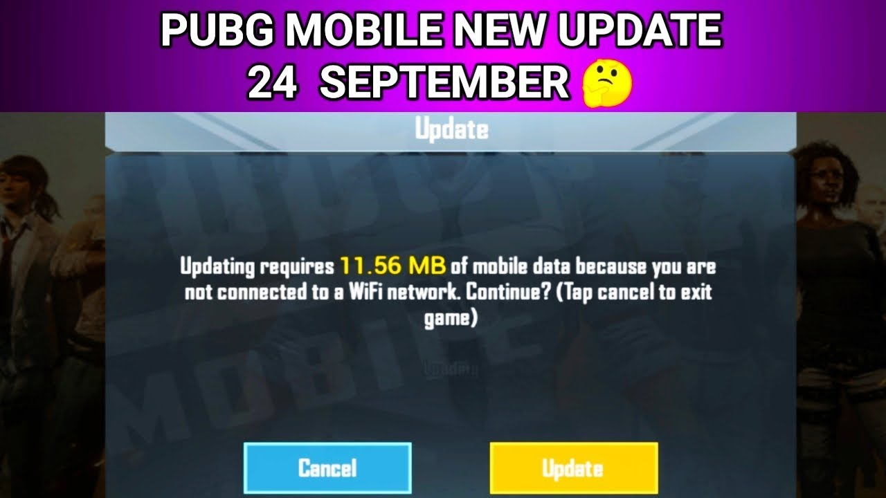 What's Pubg Mobile New Update 24 September || Update Size 11.56 MB
