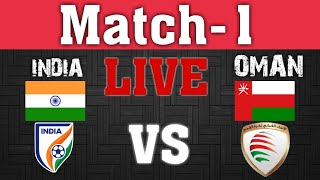 INDIA vs OMAN | FIFA World Cup Qualifiers 2020 | Live