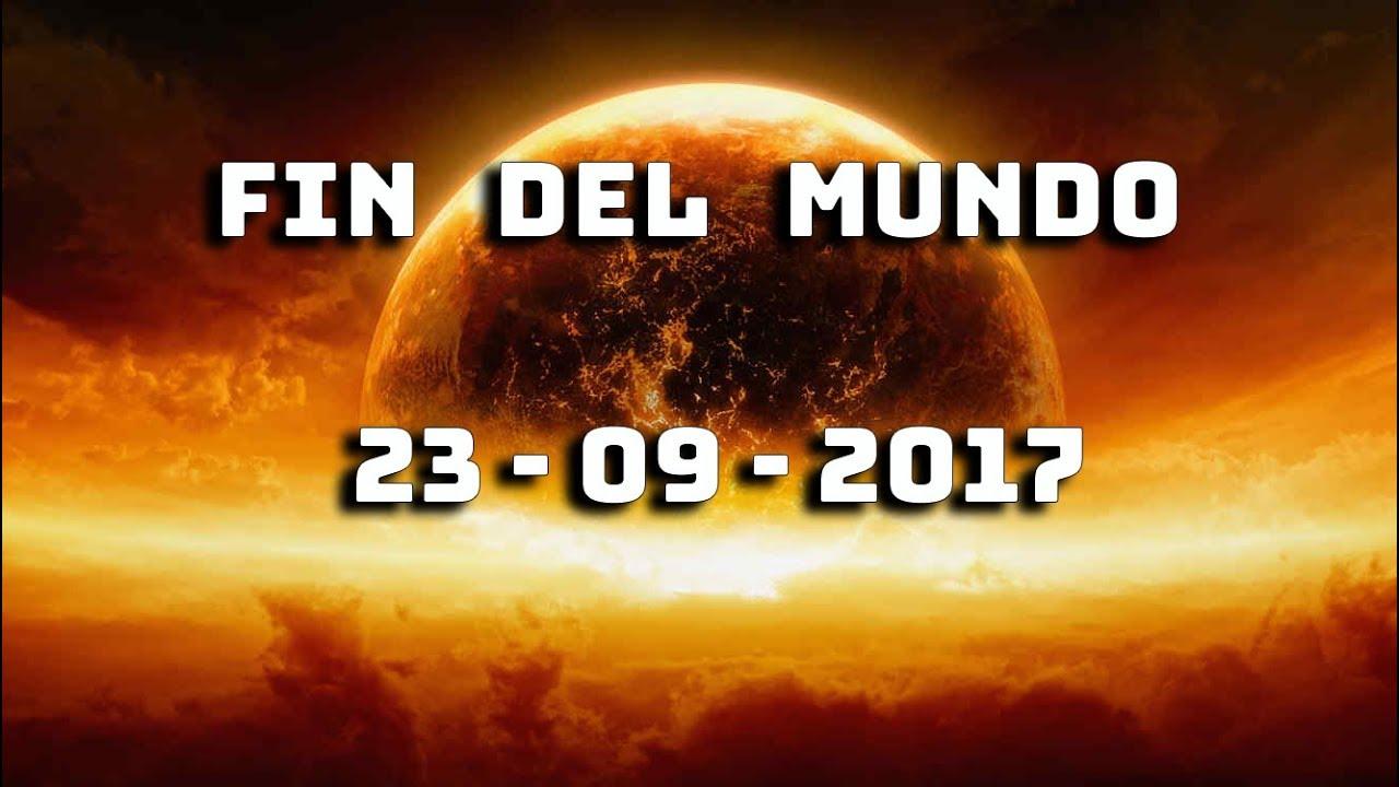 Fin Del Mundo Real 23 09 2017