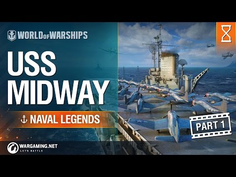[World of Warships] Naval Legends: USS Midway (part 1)