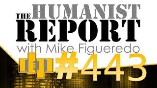 DP #443 | HUMANISTREPORT - BENPAI'S B-DAY - IRISH DRUID - HISTORY OF G MAN | DRUNKEN PEASANTS