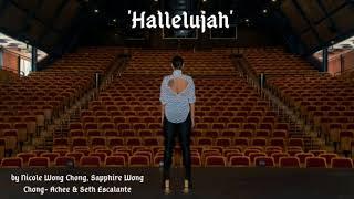 Nicole Wong Chong, Sapphire Wong Chong   Achee and Seth Escalante  - Hallelujah