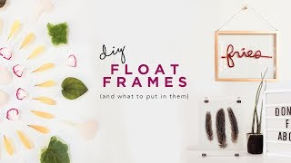 hack FLOAT FRAMES and DIY ART ✂️