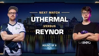 uThermal vs Reynor TvZ - Quarterfinals - WCS Montreal 2018 - StarCraft II