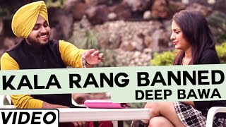 Kala Rang Banned by Deep Bawa | Latest Punjabi Songs 2015 | Jass Records